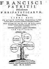 Discussionum peripateticarum libri 13
