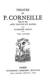 Théâtre de P. Corneille: Volume8