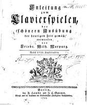 Anleitung zum Clavierspielen: der schönen Ausübung der heutigen Zeit gemäß entworfen : Nebst 18 Kupfertaf