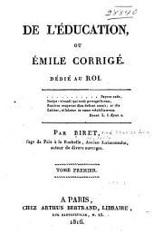 De l'éducation, ou Émile corrigé ...