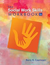 The Social Work Skills Workbook: Edition 8