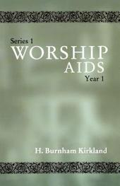Worship AIDS: Series 1, Year 1