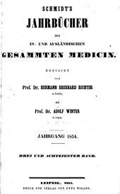 Schmidt's Jahrbücher der in- und ausländischen gesammten Medizin: Bände 83-84