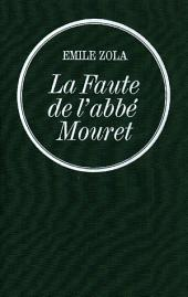 La Faute de l'abbé Mouret: Les Rougon-Macquart
