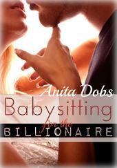 Babysitting for the Billionaire (College Girl and Billionaire Erotica)