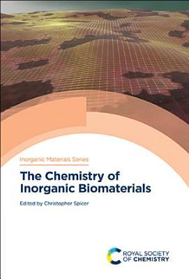 The Chemistry of Inorganic Biomaterials PDF