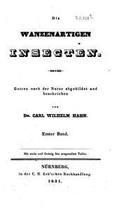 Die wanzenartigen Insecten: Band 1