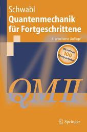 Quantenmechanik für Fortgeschrittene (QM II): Ausgabe 4