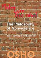 The Philosophy of Nonviolence PDF