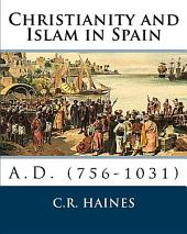Christianity and Islam in Spain A.D. (756-1031)