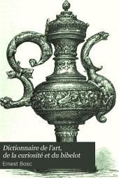 Dictionnaire de l'art, de la curiosité et du bibelot