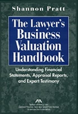 The Lawyer s Business Valuation Handbook
