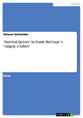Survival Factors  in Frank McCourt   s  Angela   s Ashes