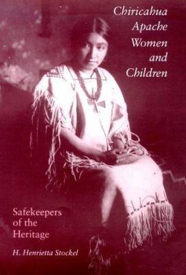 Chiricahua Apache Women and Children PDF