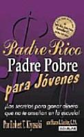 Padre Rico Padre Pobre Para J  venes PDF
