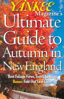 Yankee Magazine s Ultimate Guide to Autumn in New England PDF