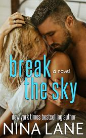 Break the Sky: A Spiral of Bliss Novel