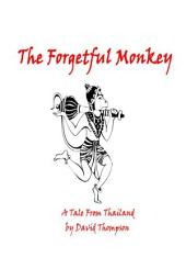The Forgetful Monkey