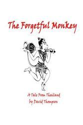 The Forgetful Monkey Book PDF
