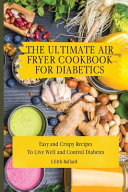 The Ultimate Air Fryer Cookbook for Diabetics