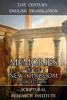 Memories of the New Kingdom Collection