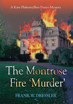 The Montrose Fire 'Murder'