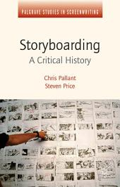 Storyboarding: A Critical History