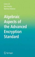 Algebraic Aspects of the Advanced Encryption Standard PDF
