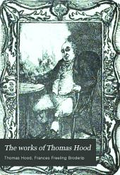 The Works of Thomas Hood: Comic and Serious, in Prose and Verse with All the Original Illustrations, Volume 6