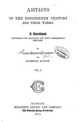 Artists of the Nineteenth Century and Their Works PDF