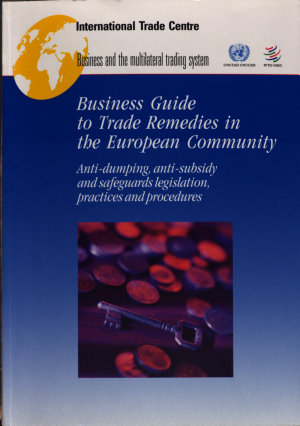 Business Guide to Trade Remedies in the European Community PDF