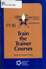 OPM the Government's Trainer Announces FY 85
