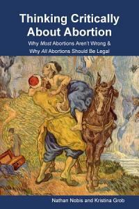 Thinking Critically About Abortion PDF