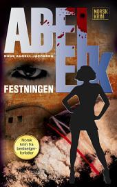 Abel Eik 9: Festningen