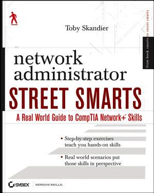 Network Administrator Street Smarts