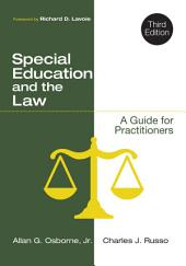 Special Education and the Law: A Guide for Practitioners, Edition 3