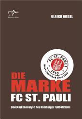 Die Marke FC St. Pauli: Eine Markenanalyse des Hamburger Fuáballclubs