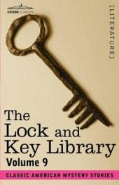 The Lock and Key Library: Classic American Mystery Stories, Volume 9