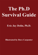 The Ph.D. Survival Guide