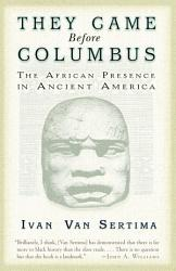 They Came Before Columbus The African Presence In Ancient America Book PDF