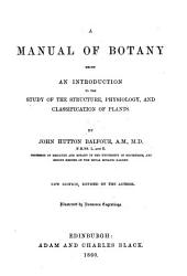 A Manual of Botany ... Second edition