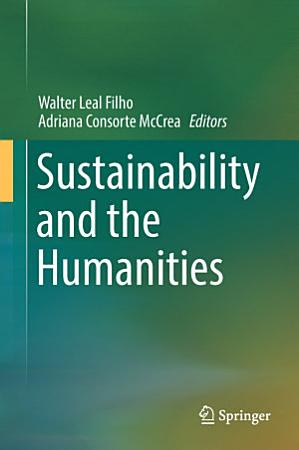 Sustainability and the Humanities PDF