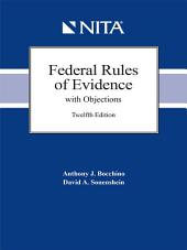 Federal Rules of Evidence with Objections, Twelfth Edition