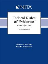 Federal Rules of Evidence with Objections  Twelfth Edition PDF