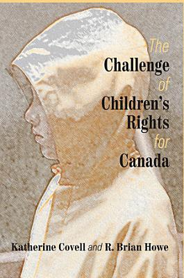 The Challenge of Children   s Rights for Canada PDF