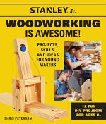 Stanley Jr's Woodworking is Awesome