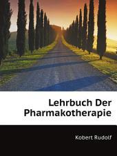 Lehrbuch Der Pharmakotherapie