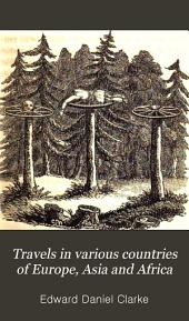 Travels in Various Countries of Europe, Asia and Africa: Volume 10