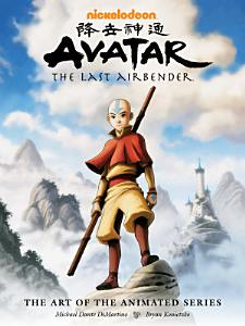 Avatar  The Last Airbender   The Art of the Animated Series Book