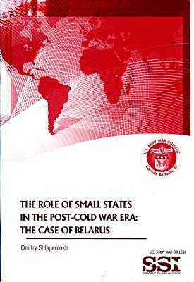 The Role of Small States in the Post Cold War Era PDF